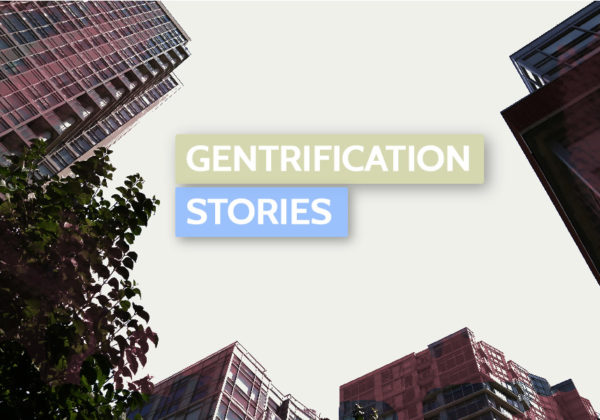 Gentrification Stories