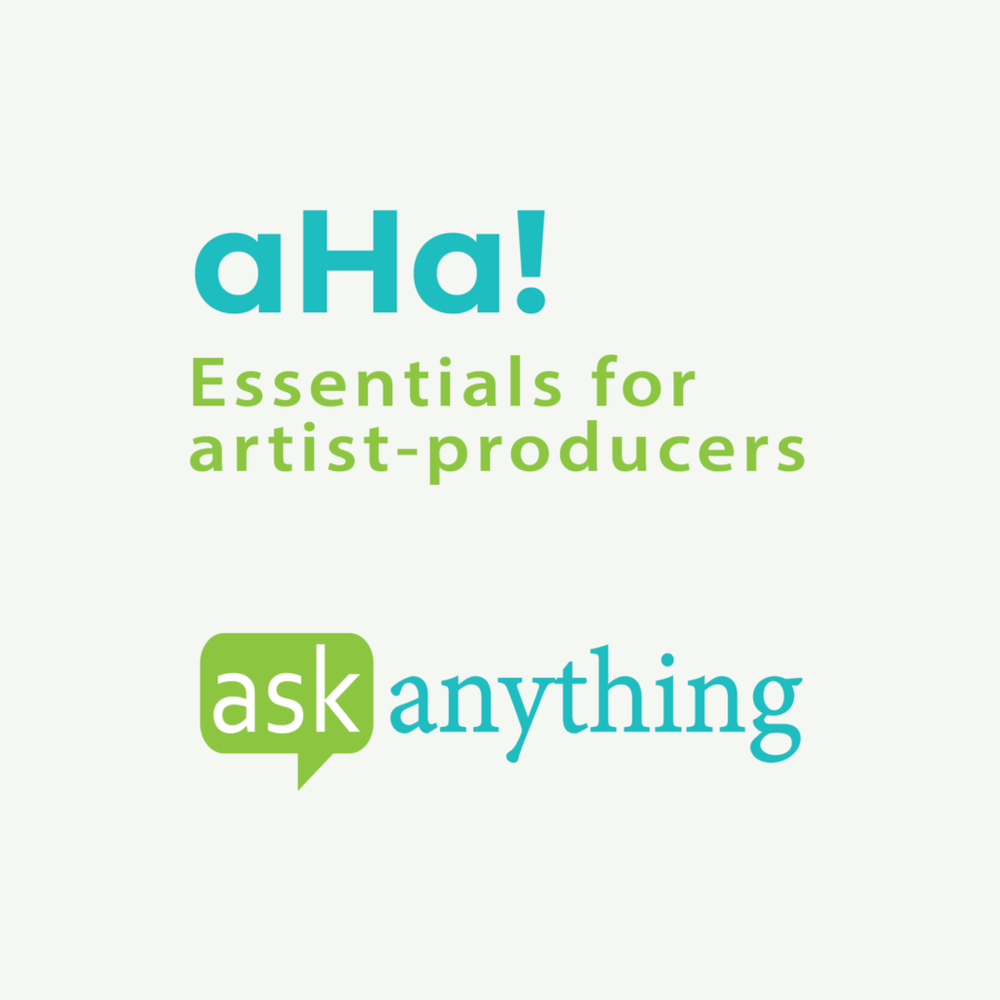 aHa! Essentials for Artist-Producers